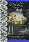 The Tycoon's Secret - Melody Anne