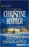 Bravo Unwrapped - Christine Rimmer