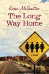 The Long Way Home - Karen McQuestion