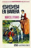 Sissi en Baviera - Marcel d'Isard, Armonia Rodriguez Lazaro