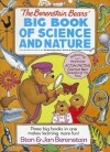 The Berenstain Bears' Big Book of Science and Nature - Stan Berenstain, Jan Berenstain