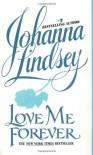 Love Me Forever (Sherring Cross Series, #2) - Johanna Lindsey