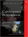Continuous Integration: Improving Software Quality and Reducing Risk - Paul Duvall, Andrew Glover