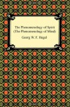 The Phenomenology of Spirit (The Phenomenology of Mind) - J.B. Baillie, Georg Wilhelm Friedrich Hegel