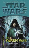 The Swarm War - Troy Denning