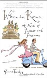 When in Rome...: A Novel of Piazzas and Passion - Gemma Townley