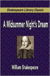 A Midsummer Night's Dream (Shakespeare Library Classic) - William Shakespeare