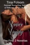 Venice Vampyr: The First 2 Novellas - Tina Folsom