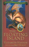 The Floating Island - Elizabeth Haydon, Brett Helquist