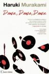 Dança, Dança, Dança - Haruki Murakami, Maria João Lourenço