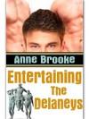 Entertaining The Delaneys (The Delaneys #2) - Anne Brooke