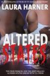 Altered States (Prequel) - Laura Harner;L.E. Harner