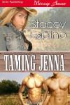 Taming Jenna (Saving Grace, #2) - Stacey Espino