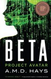 Beta - Project Avatar - A. M. D. Hays