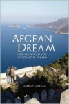 Aegean Dream - Dario Ciriello