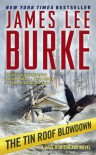 The Tin Roof Blowdown (Dave Robicheaux, #16) - James Lee Burke