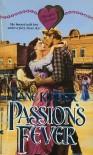 Passion's Fever - Jane Kidder