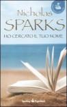 Ho Cercato Il Tuo Nome - Sparks Nicholas