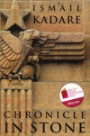 Chronicle in Stone: A Novel - Ismail Kadare