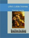 Life's Little Ironies - Thomas Hardy