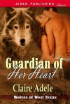 Guardian of Her Heart - Claire Adele