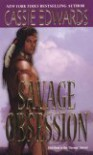 Savage Obsession - Cassie Edwards