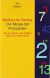 Die Musik der Primzahlen: Auf den Spuren des größten Rätsels der Mathematik - Marcus du Sautoy
