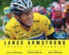 Lance Armstrong: Images of a Champion - Lance Armstrong, Graham Watson, Robin McLaurim Williams, Robin Williams