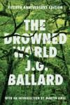 The Drowned World - J.G. Ballard, Martin Amis