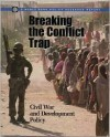 Breaking the Conflict Trap: Civil War and Development Policy (Policy Research Reports) - Paul Collier