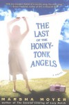 The Last of the Honky-Tonk Angels - Marsha Moyer