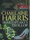 Shakespeare's Trollop (Lily Bard Mystery #4) - Charlaine Harris