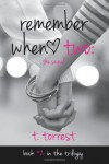 Remember When 2: The Sequel (Remember Trilogy) (Volume 2) - T. Torrest