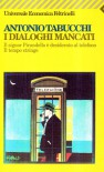 I dialoghi mancati - Antonio Tabucchi