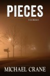 Pieces (stories) - Michael Crane
