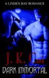 Dark Immortal - J.K. Coi