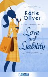 Love and Liability - (Dating Mr. Darcy - Book 2) - Katie Oliver
