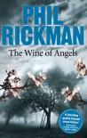 The Wine of Angels - Phil Rickman