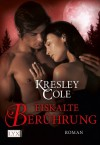Deep Kiss of Winter (Includes: Immortals After Dark, #7; Alien Huntress, #4.5) - Kresley Cole, Bettina Oder