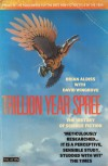 Trillion Year Spree: The History of Science Fiction - Brian W. Aldiss, David Wingrove