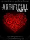 Artificial Hearts: A Lesbian YA Short Story Collection - Jennifer Diemer, Sarah Diemer