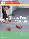Stress-Proof Your Life (52 Brilliant Ideas) - Elisabeth Wilson