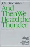And Then We Heard the Thunder (Howard University Press Library of Contemporary Literature) - John Oliver Killens, Mel Watkins