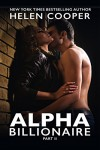 Alpha Billionaire 2 (Alpha Billionaire, part two) - Helen Cooper