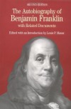 The Autobiography of Benjamin Franklin: with Related Documents (Bedford Series in History and Culture) - Benjamin Franklin, Louis P. Masur
