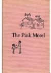 The Pink Motel - Carol Ryrie Brink,  Sheila Greenwald