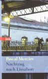 Nachtzug nach Lissabon: Roman (Das Besondere Taschenbuch) - Pascal Mercier