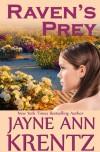 Raven's Prey - Stephanie James, Jayne Ann Krentz