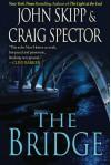 The Bridge - John Skipp