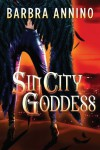 Sin City Goddess  - Barbra Annino